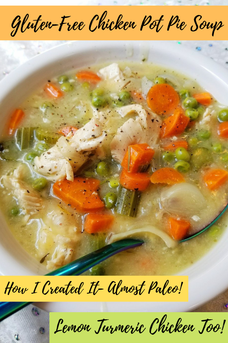 Gluten-Free Chicken Pot Pie Soup - How I Created It (Almost Paleo!) by Give It A Whirl Girl