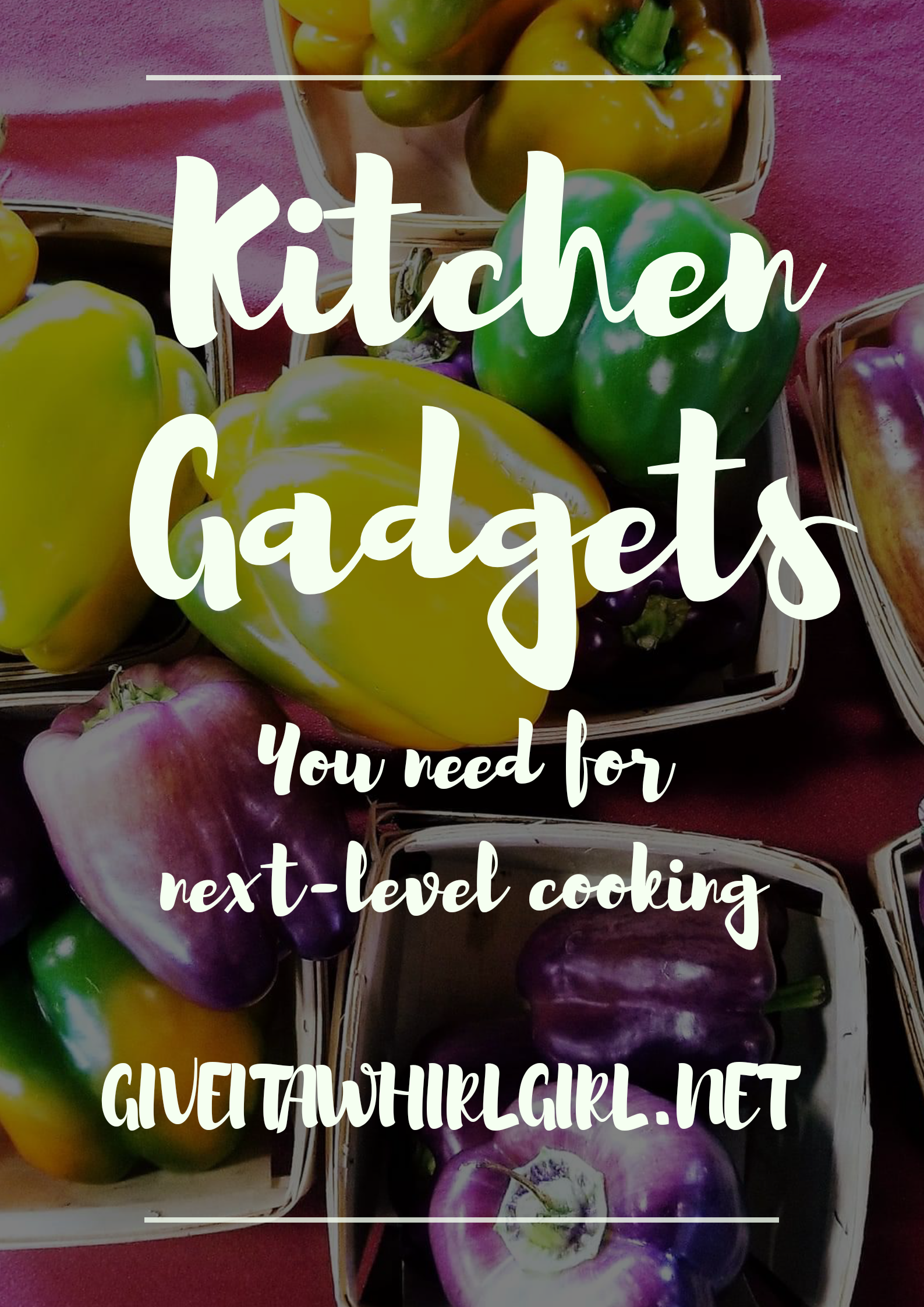 Kitchen Gadgets - Give It A Whirl Girl