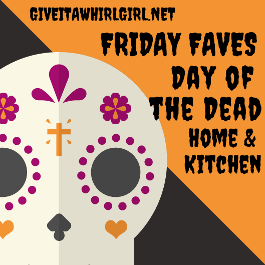 Day of the Dead - Friday Faves - Home & Kitchen