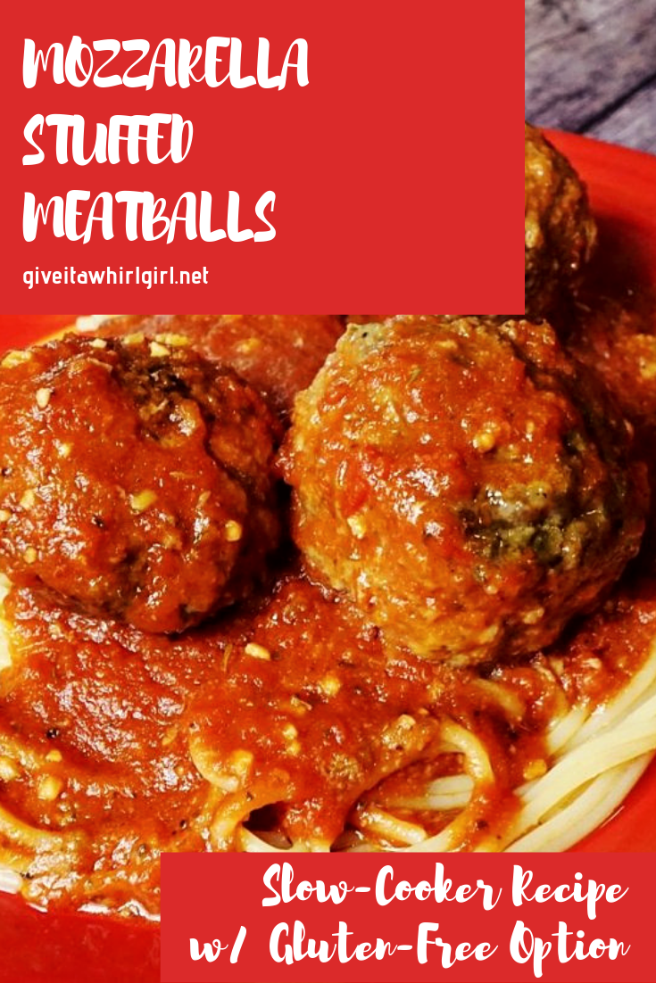 Mozzarella Stuffed Meatballs RECIPE by Give It A Whirl Girl (Slow-Cooker)